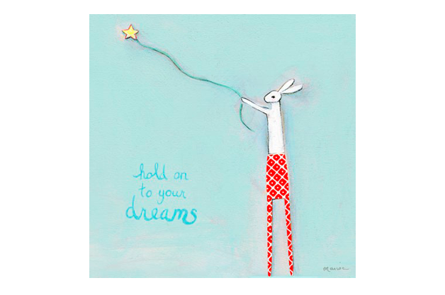 Hold on to your dreams | alvaluz.com